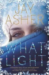 What Light by Jay Asher [cover]